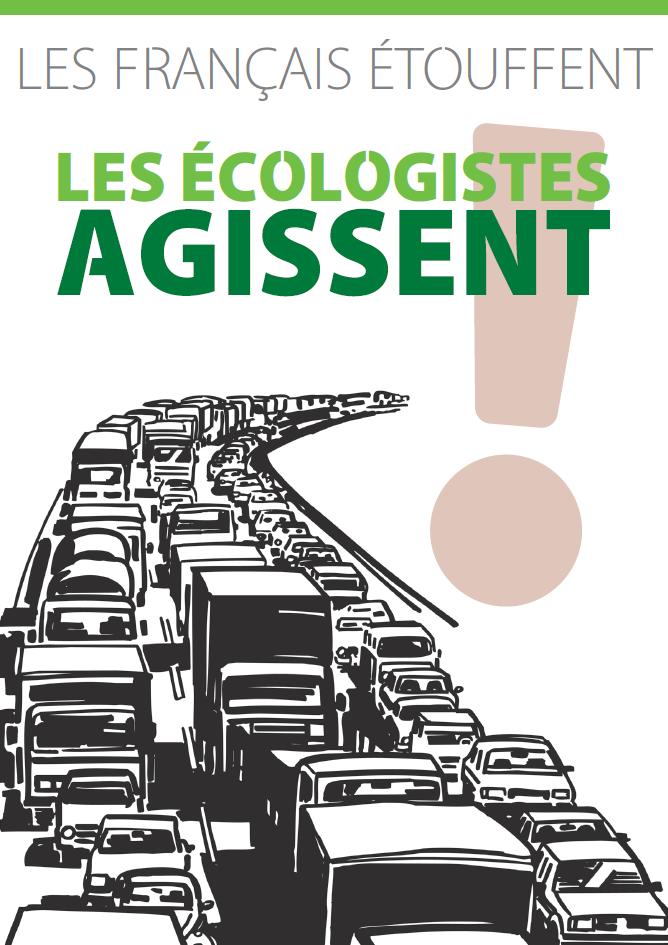 Les français étouffent ! Les écologistesagissent.